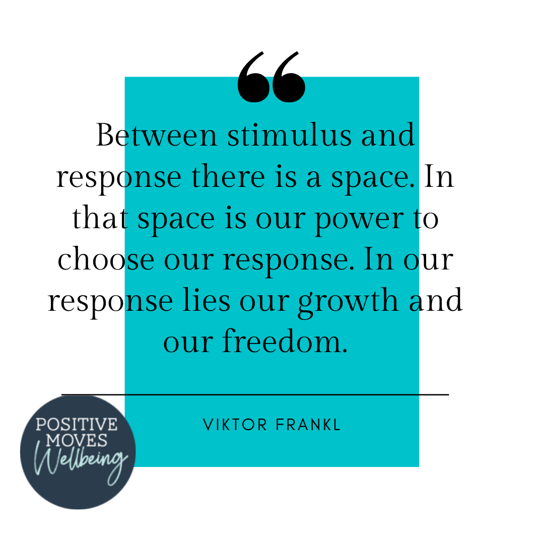 Between stimulus and response there is a space. In that space is our power to choose our response. In our response lies our growth and our freedom.